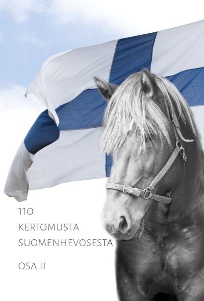 110 kertomusta suomenhevosesta, osa II